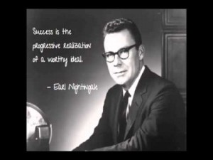 EARL NIGHTINGALE – THE STRANGEST SECRET (WARNING – THIS WILL CHANGE YOUR LIFE)